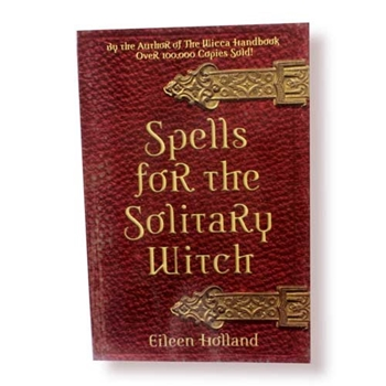 Picture of Spells for the Solitary Witch - Eileen Holland