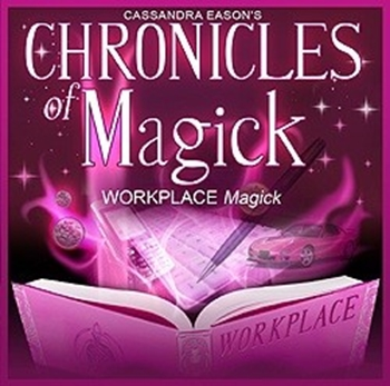 Picture of Chronicles of Magick - Workplace Magick