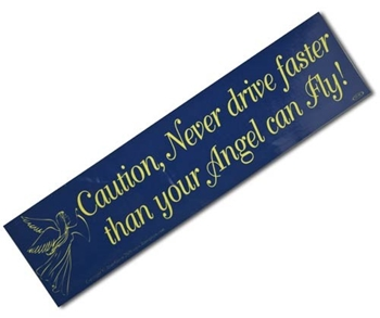 Picture of Bumper Sticker - Never Drive Faster