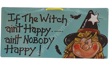 Picture of Smiley Sign - If The Witch Aint Happy